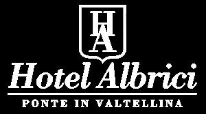 Hotel Albrici in Valtellina